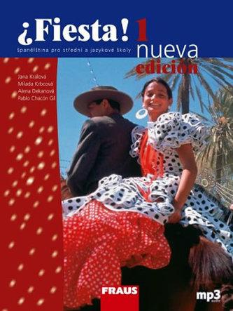 Fiesta 1 nueva učebnice + mp3 - 3. vydání - Králová Jana a kolektiv