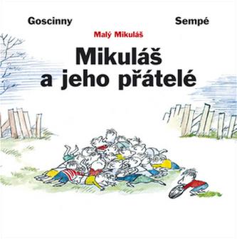 Mikuláš a jeho přátelé - Goscinny, Sempé,
