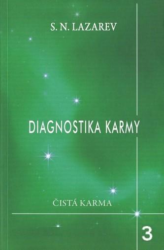 Diagnostika karmy 3 - Láska - Lazarev S.N.