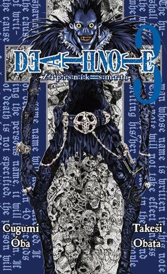 Death Note - Zápisník smrti 3 - Ohba Cugumi, Obata Takeši,