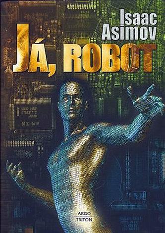 Já, robot - Asimov Isaac