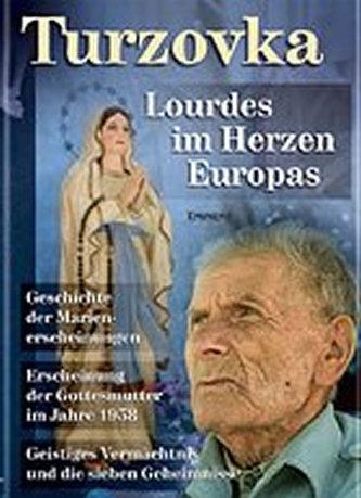 Turzovka - Lourdes im Herzen Europas - Kuchař Jiří, Ing.