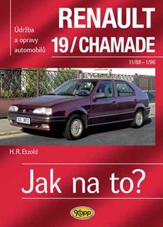 Renault 19/Chamade od 11/88 do 1/96 - Jak na to? - 9. - Etzold Hans-Rudiger Dr.