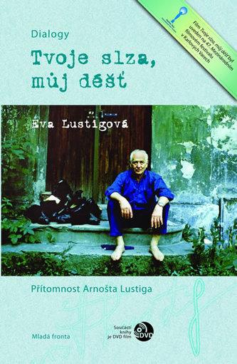 Tvoje slza, můj déšť + DVD - Lustigová Eva