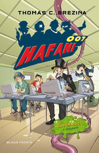 Hafani 001! - Supermozky v ohrožení - Brezina Thomas