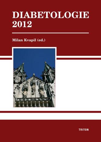 Diabetologie 2012 - Kvapil Milan