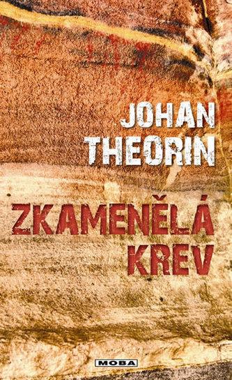 Zkamenělá krev - Theorin Johan