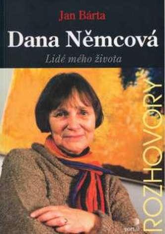 Dana Němcová Lidé mého života - Jan Bárta