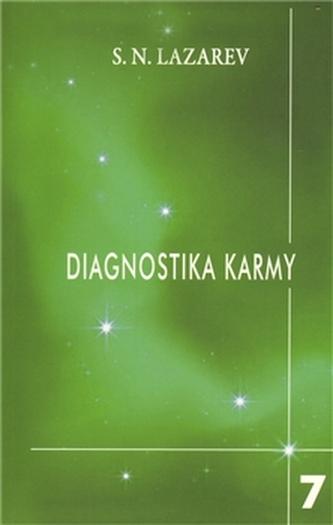 Diagnostika karmy 7 - Překonání citového štěstí - Lazarev S.N.