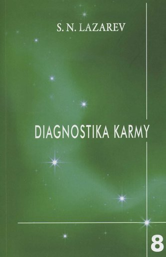 Diagnostika karmy 8 - Dialog se čtenáři - Lazarev S.N.