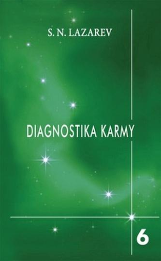 Diagnostika karmy 6 - Stupně k božskému - Lazarev S.N.