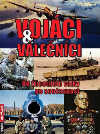 Vojáci a válečníci - Od třicetileté války po současnost - Válka Zbyněk