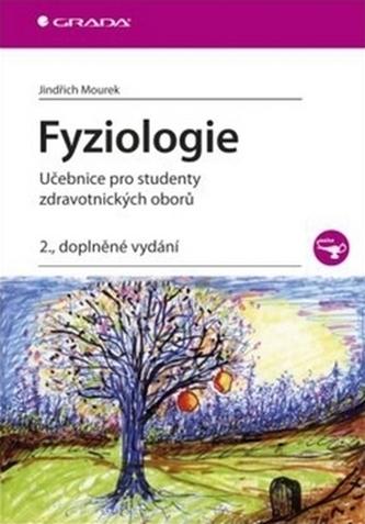 Fyziologie - Učebnice pro studenty zdravotnických oborů - 2. vydání - Mourek JIndřich