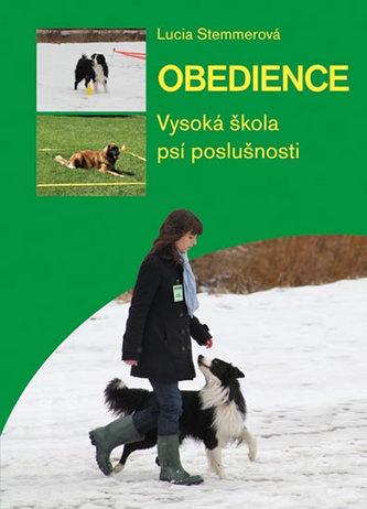 Obedience - vysoká škola psí poslušnosti - Stemmerová Lucia