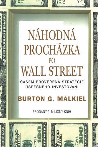 Náhodná procházka po Wall Street - Malkiel Burton G