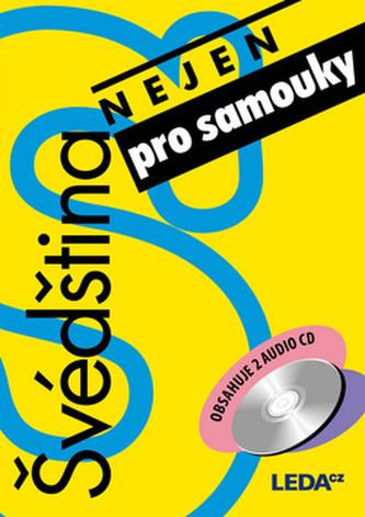 Švédština (nejen) pro samouky s 2 CD - Nováková E. a kolektiv