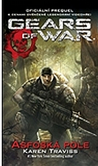 GEARS OF WAR 1 – Asfoská pole - Travissová Karen