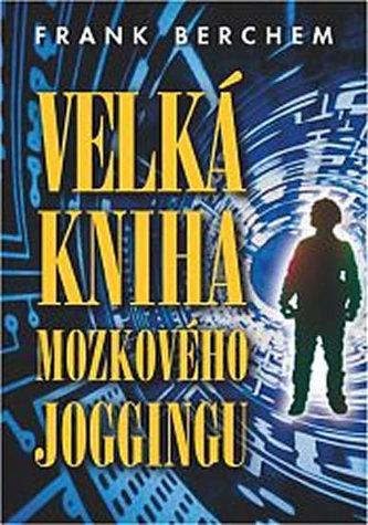 Velká kniha mozkového joggingu