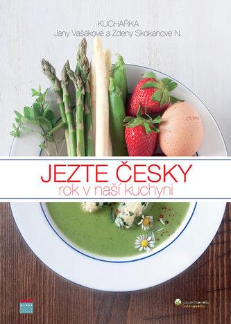 Kuchařka Jezte česky aneb Rok v naší kuchyni - Vašáková Jana, Skokanová Němcová Zdeňka,