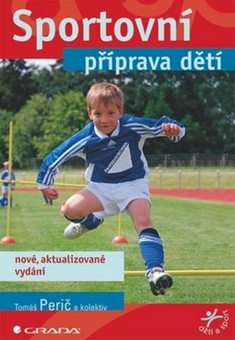 Sportovní příprava dětí - Perič Tomáš a kolektiv