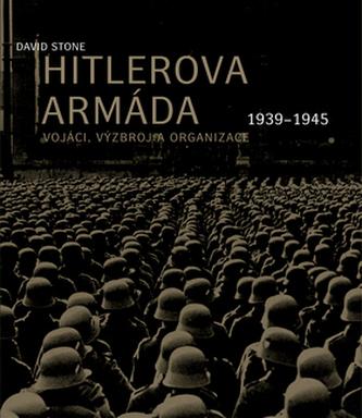 Hitlerova armáda - Stone David Lee