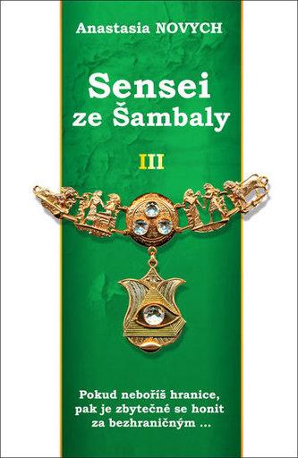 Sensei ze Šambaly 3 - Novych Anastasia