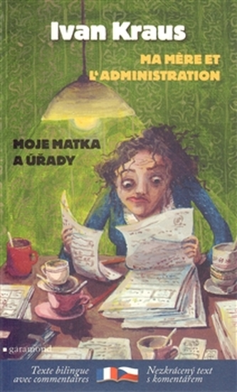 Má matka a úřady / Ma mere et l´administration - Kraus Ivan