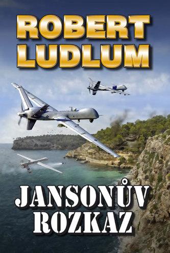 Jansonův rozkaz - Ludlum Robert