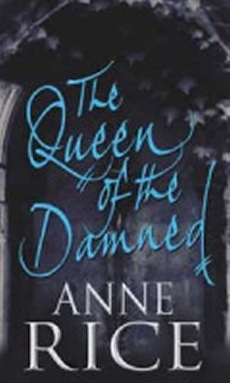 The Queen of the Damned - Rice Anne