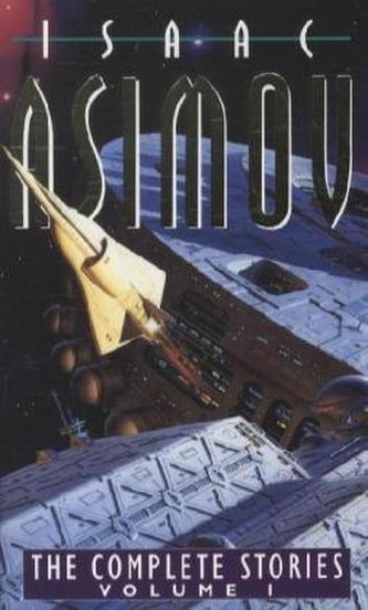 The complete Stories, vol.1 - Asimov Isaac