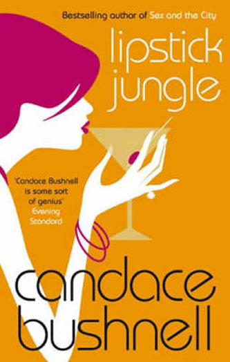 Lipstick Jungle - Bushnell Candace
