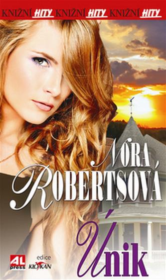 Únik - Robertsová Nora