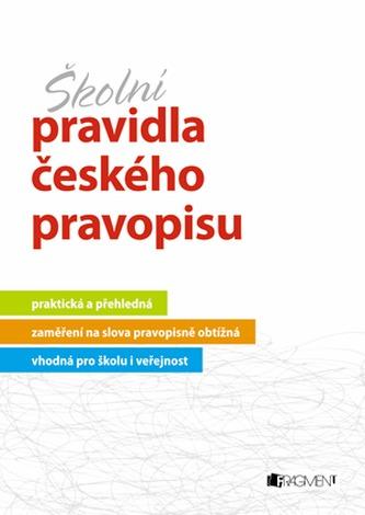 Školní pravidla českého pravopisu - Sochrová Marie