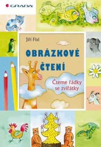 Obrázkové čtení - Čteme řádky se zvířátk - Fixl Jiří