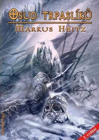 Trpaslíci 4 - Osud trpaslíků - 2. vydání - Heitz Markus