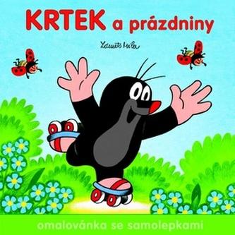 Krtek a prázdniny - Omalovánka se samolepkami - Miler Zdeněk