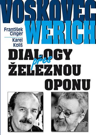 Voskovec a Werich - Dialogy přes železnou oponu - Cinger František