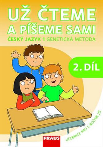 Český jazyk 1 pro ZŠ - Už čteme a píšeme sami /genetická metoda/