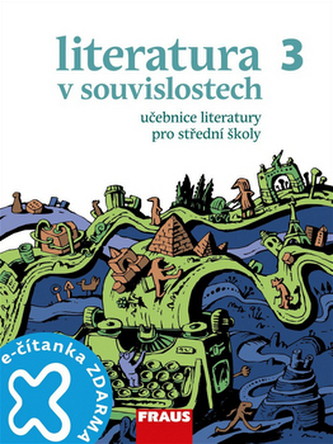 Literatura v souvislostech pro SŠ 3 - učebnice