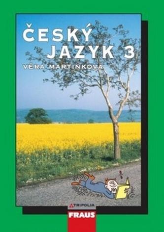Český jazyk 3 - Martinková Věra