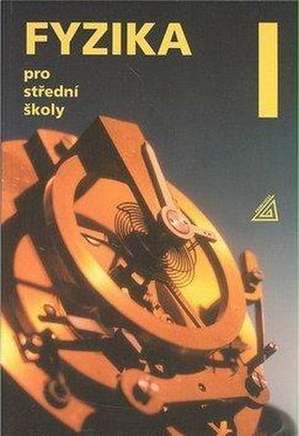 Fyzika pro střední školy 1 + CD - 5. vydání - Lepil Oldřich