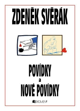 Povídky a Nové povídky - komplet 2 knihy - Svěrák Zdeněk