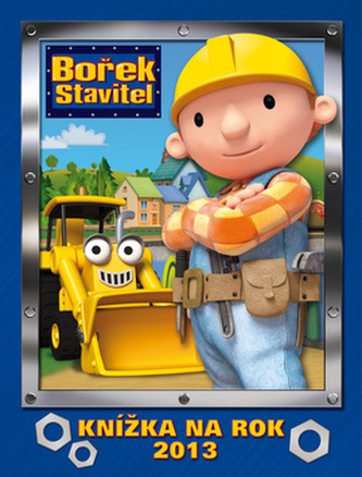 Bořek Stavitel - knížka na rok 2013