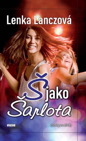 Š jako Šarlota - 2. vydání - Lanczová Lenka