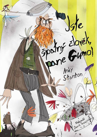 Pan Guma 1 - Jste špatný člověk, pane Gumo! - Stanton Andy