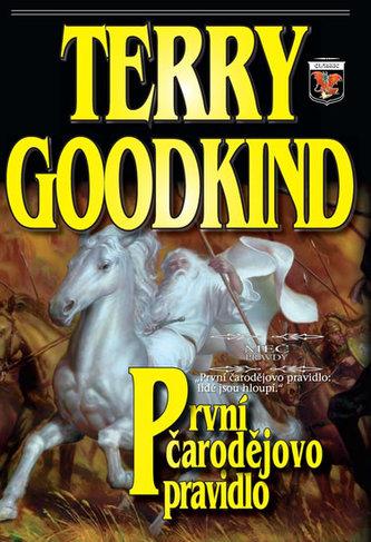 První čarodějovo pravidlo - Meč pravdy 1 - 2. vydání - Goodkind Terry