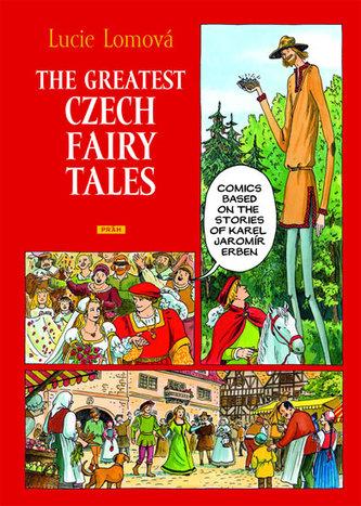 The Greatest Czech Fairy Tales / Zlaté české pohádky (anglicky) - Lucie Lomová