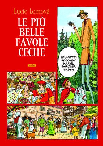 Le Piú belle favole Ceche / Zlaté české pohádky (italsky) - Lucie Lomová