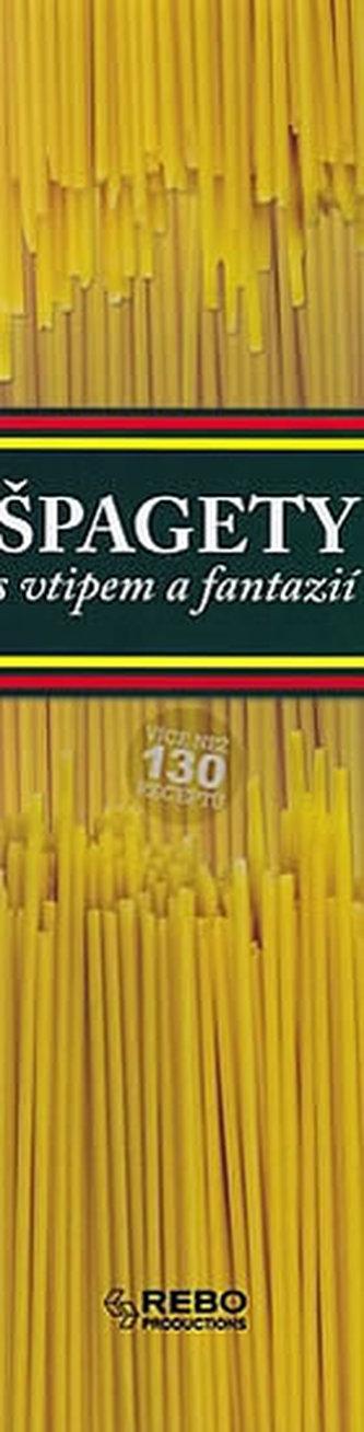 Špagety - s vtipem a fantazií - 4. vydání - neuveden