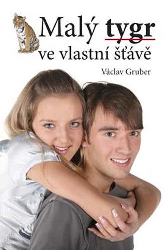 Malý tygr ve vlastní šťávě - Václav Gruber
